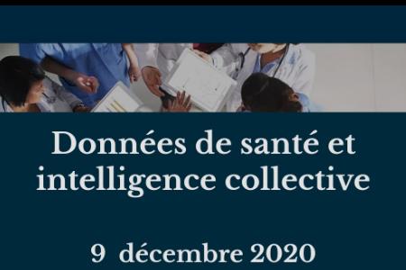 VISIOCONFERENCE : Données de santé et intelligencecollective > 9 Décembre à 14h