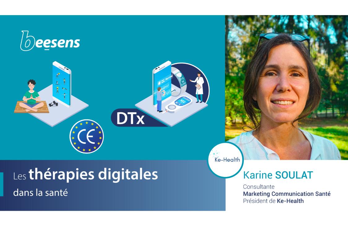 """4 épisodes du PODCAST BEESENS  : """"Les thérapies digitales dans la santé"""" (avec Karine SOULAT)"""