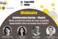 """Replay """"Collaboration Startup Hôpital : quels scenarii de sortie de crise et quelles opportunités dans un monde post Covid?"""""""