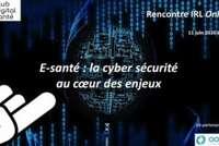 """Replay de la Rencontre IRL online : """"E-santé : la cyber sécurité au coeur des enjeux"""""""