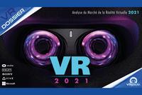DOSSIER : Le marché de la Réalité Virtuelle en 2021 | PSVR | WMR | OCULUS | HTC VIVE | QUEST 2