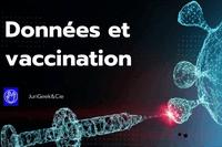 Vaccin Covid: Données et vaccination