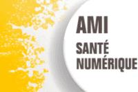Appel à manifestation d'intérêt : « AMI Santé Numérique »