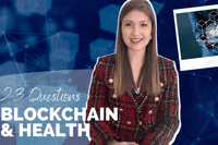 23 Questions I BLOCKCHAIN & HEALTH edition