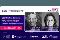 WEBINAR A NE PAS RATER : 18 Mai 2021 à 19h : La coordination des soins non programmés par l'e-santé et la télémédecine