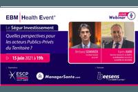 GROUPE SANTE - Le Ségur investissement, quelles perspectives pour les acteurs Publics-Privés du Territoire ?