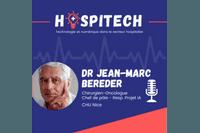 PODCAST : Dr Jean-Marc BEREDER-CHU Nice : La data science et l'IA m'éclairent sur les décisions à prendre