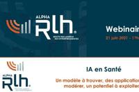 """Replay webinaire """"L'IA en Santé"""" du 21 juin 2021"""