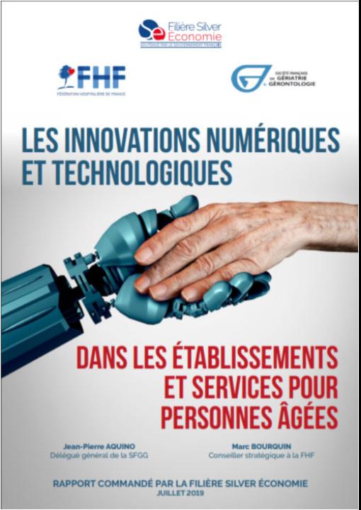 Les innovations numériques et technologiques dans les établissements et services pour personnes âgées