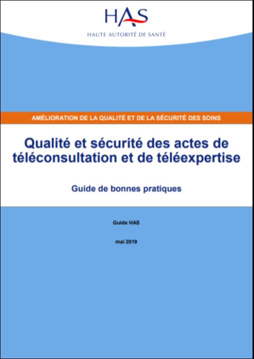 Qualité et sécurité des actes de téléconsultation et de téléexpertise