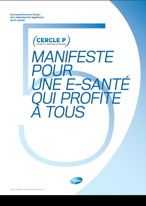 Pour une e-santé qui profite à tous, le Cercle P élabore un manifeste et dresse 5 propositions