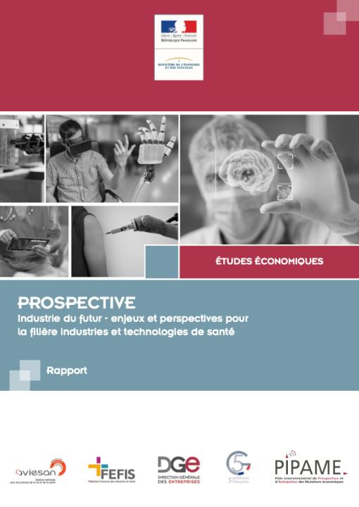 Industrie du futur - enjeux et perspectives pour la filière industries et technologies de santé
