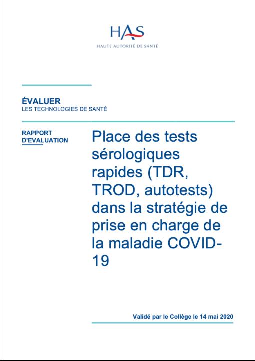 Place des tests sérologiques rapides (TDR, TROD, autotests) dans la stratégie de prise en charge de la maladie COVID- 19