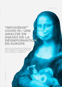 """""""Infodémie"""" Covid-19 : Analyse en images de la désinformation en Europe"""