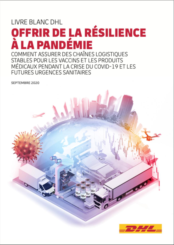 Livre blanc DHL : Offrir de la résilience à la pandémie