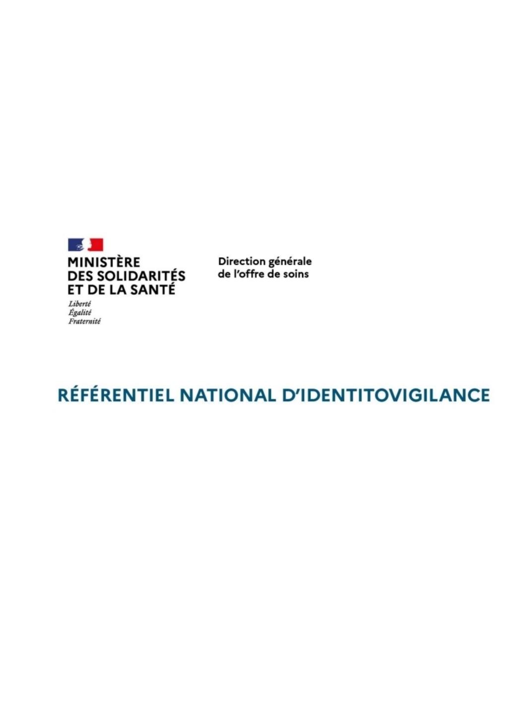 Identitovigilance : Les bons soins au bon patient et au bon endroit