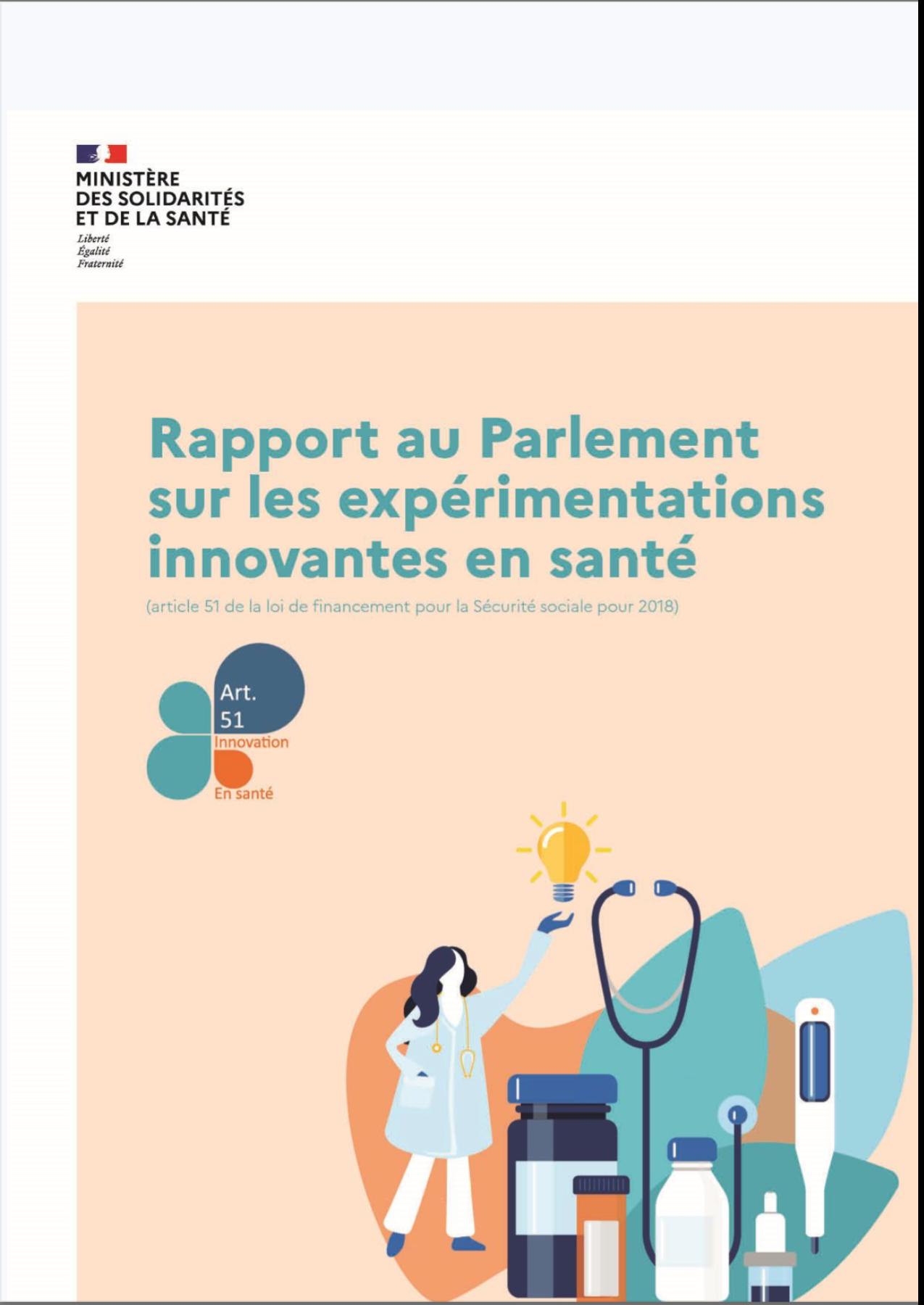 Rapport au parlement sur les expérimentations innovantes en santé