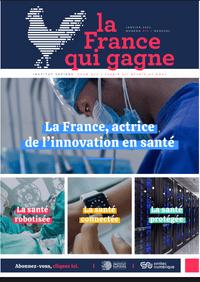 E-magazine #3 - La France qui gagne : La France actrice de l'innovation en santé
