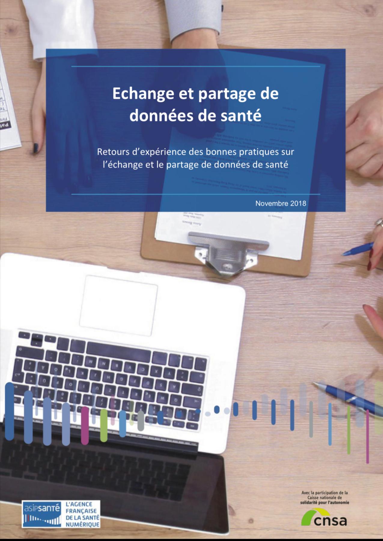 Echange et partage de données de santé Retours d'expérience des bonnes pratiques sur l'échange et le partage de données de santé