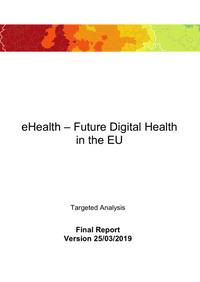 eHealth – Future Digital Health in the EU