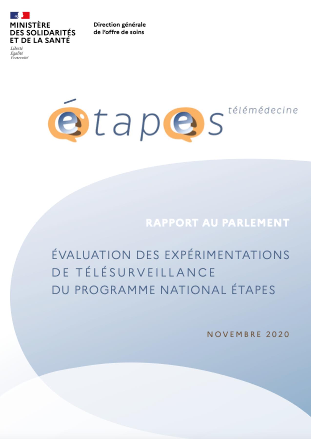 Rapport au parlement évaluation des expérimentations de télésurveillance du programme  national étapes