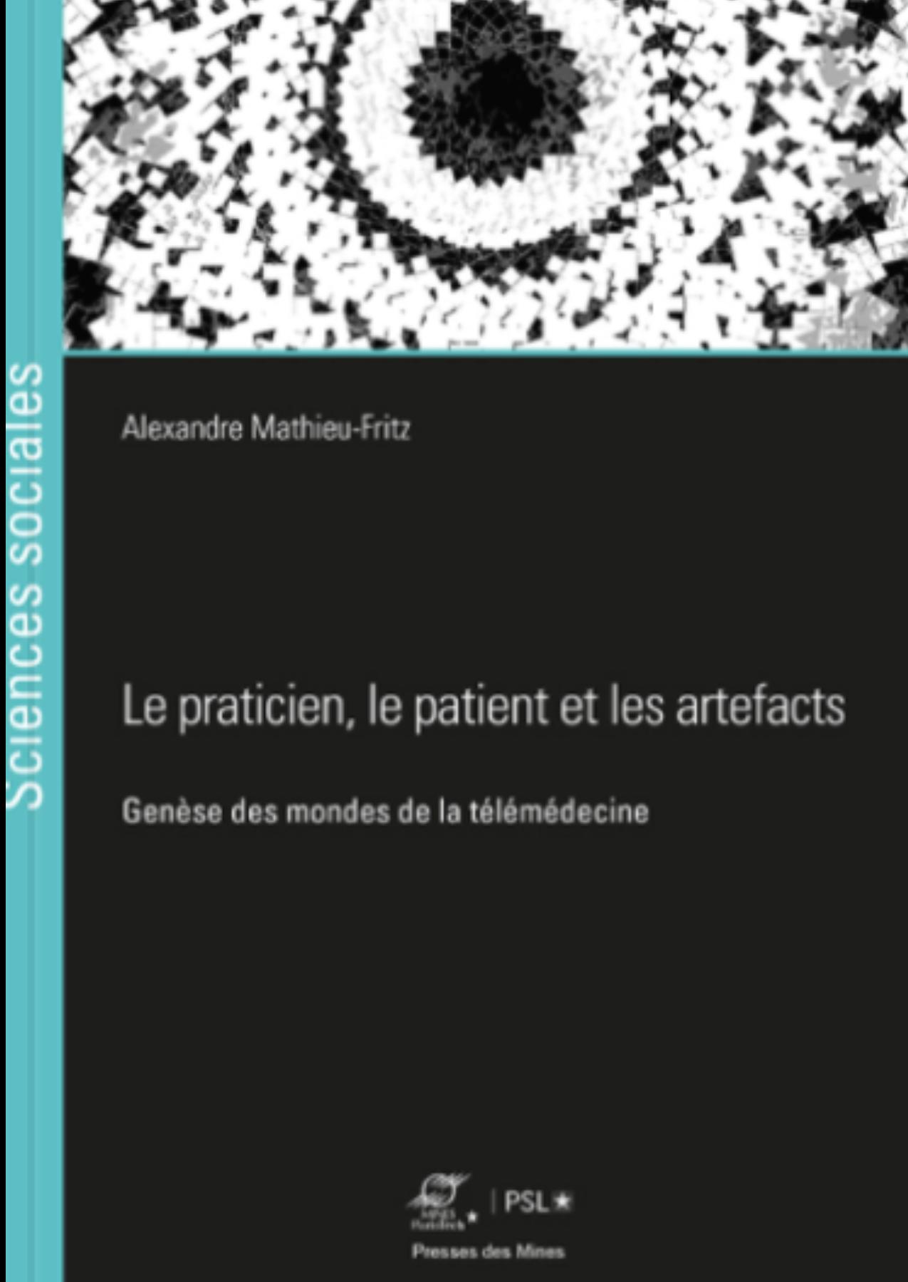Le praticien, les patients et les artefacts