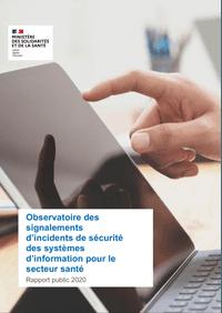 Observatoire des signalements d'incidents de sécurité des systèmes d'information pour le secteur santé