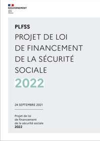 Le Projet de loi de financement de la sécurité sociale (PLFSS) pour l'année 2022